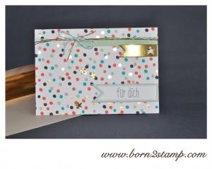 STAMPIN' UP! Für Dich Karte mit Für Goldstücke SAB 2014