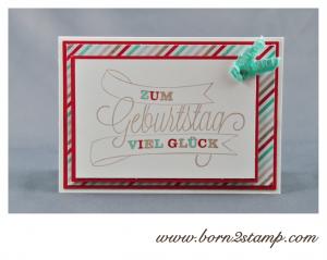 STAMPIN' UP! Geburtstagskarte mit Dein Tag und DSP Frisch & Farbenfroh