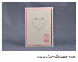 STAMPIN' UP! Valentinskarte mit Love you much