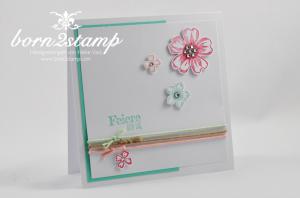 STAMPIN' UP! Karte mit Flower Shop, Petite Petals und Spruch-reif