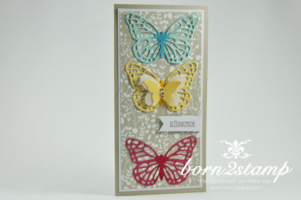 STAMPIN' UP! born2stamp Geburtstagskarte Butterfly Thinlits Spruch-Reif DSP Trau Dich Stanze Eleganter Schmetterling