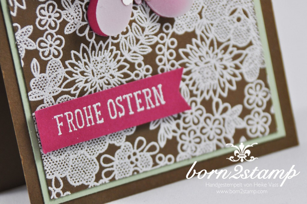 STAMPIN' UP! born2stamp Osterkarte Something Lacy Frohe Osterbotschaft Butterflies Thinlits Heat Embossing Stanze Kleiner Schmetterling