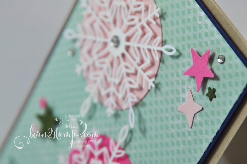 born2stamp INKSPIRE_me STAMPIN UP Weihnachtskarte - Weihnachtsgrüße - Funkelnde Sterne - Zauberhafte Flocken - Stanze Sterne - DSP Zauber der Feiertage